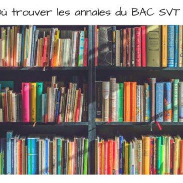 Où trouver les annales BAC SVT corrigées ?